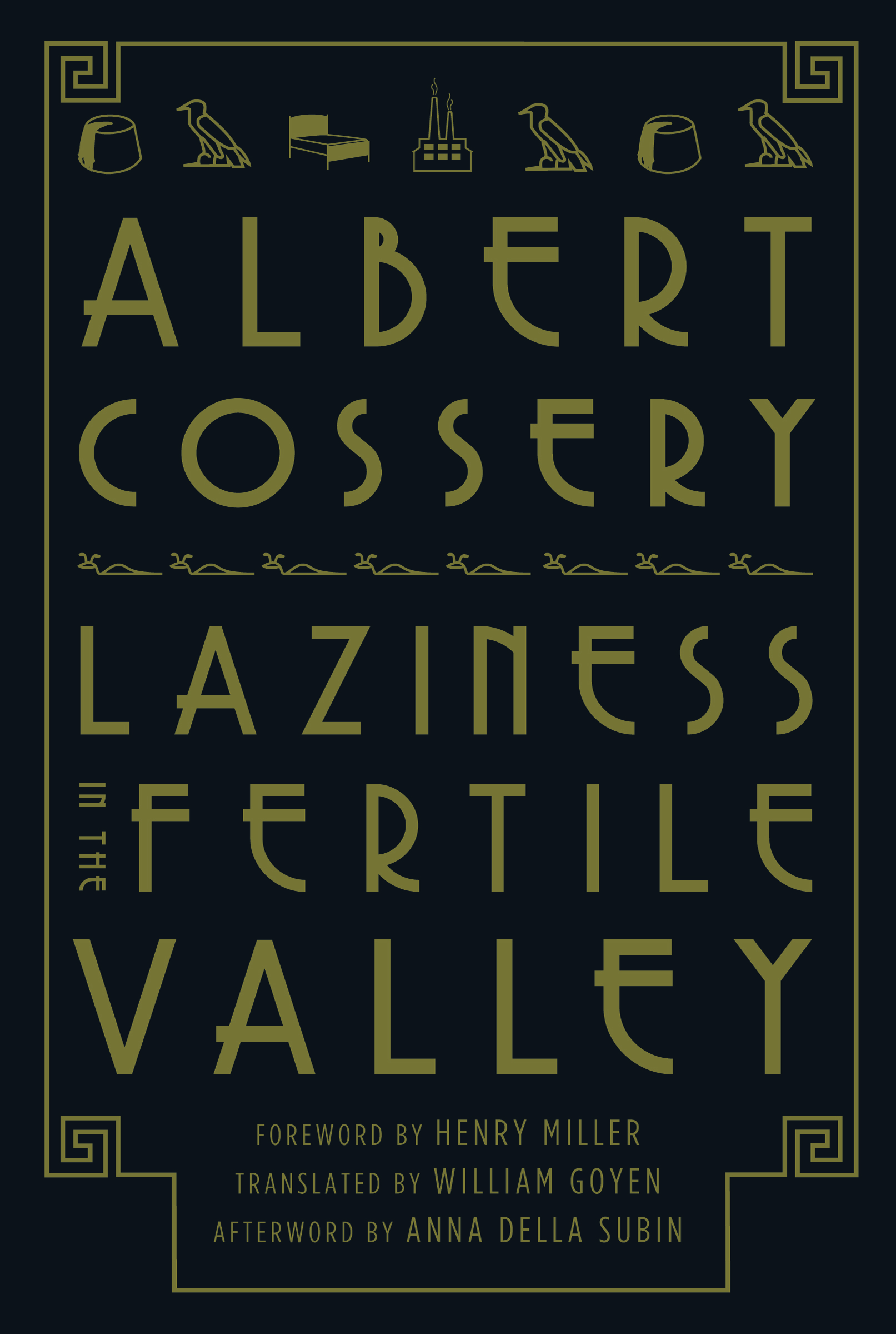 Laziness in the Fertile Valley