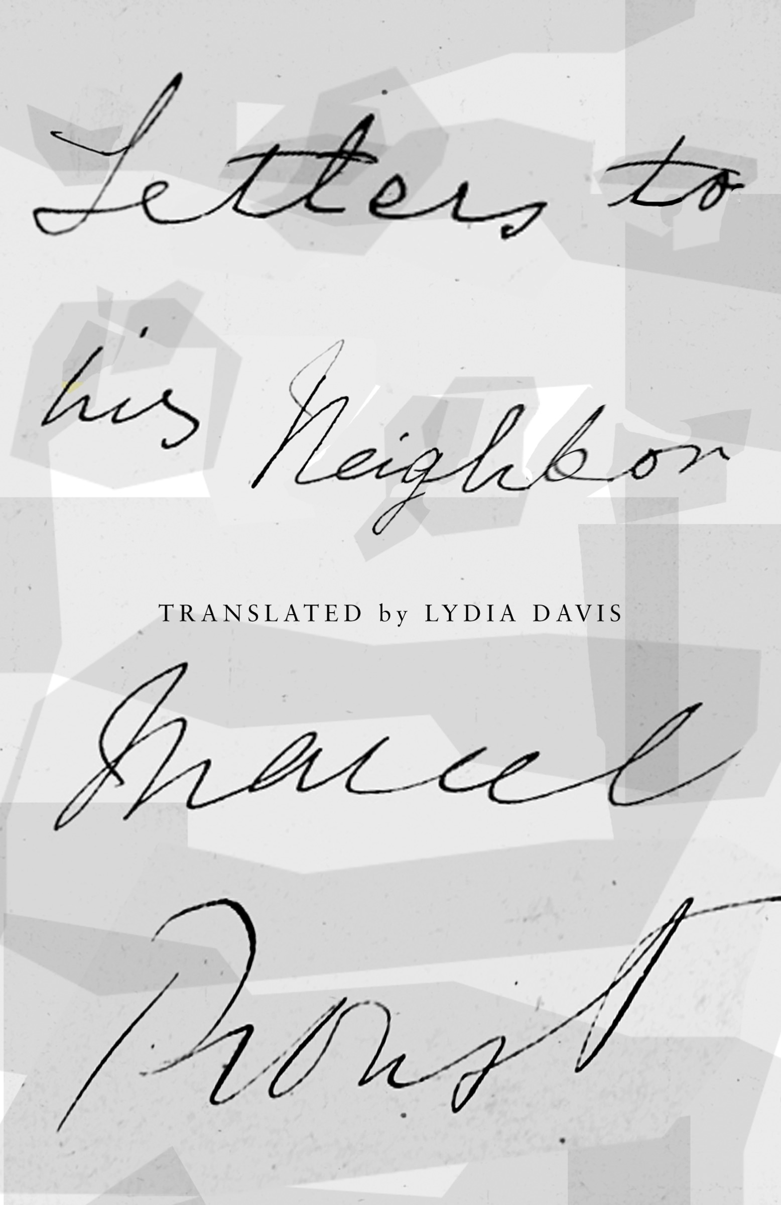 Letters to His Neighbor